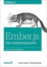 Ember.js dla webdeveloperów  Cravens Jesse, Brady Thomas Q.