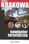 Okolice Krakowa Jura Tatry Nawigator turystyczny