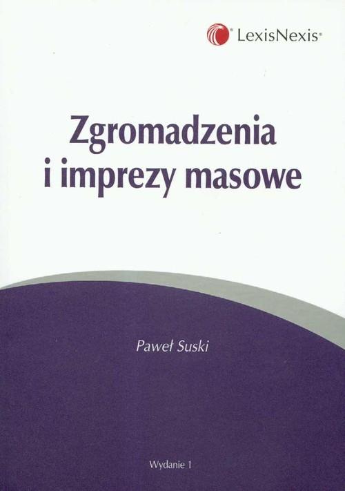 Zgromadzenia i imprezy masowe Suski Paweł