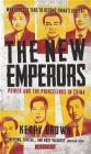 The New Emperors Kerry Brown