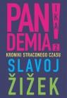 Pandemia 2. Kroniki straconego czasu Zizek Slavoj