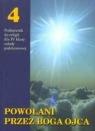 Religia SP KL 4. Podręcznik. Powołani przez Boga Ojca (2011) Stanisław Łabendowicz