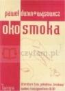 Oko smoka. Literatura tzw. pokolenia brulionu wobec rzeczywistości III RP Dunin-Wąsowicz Paweł