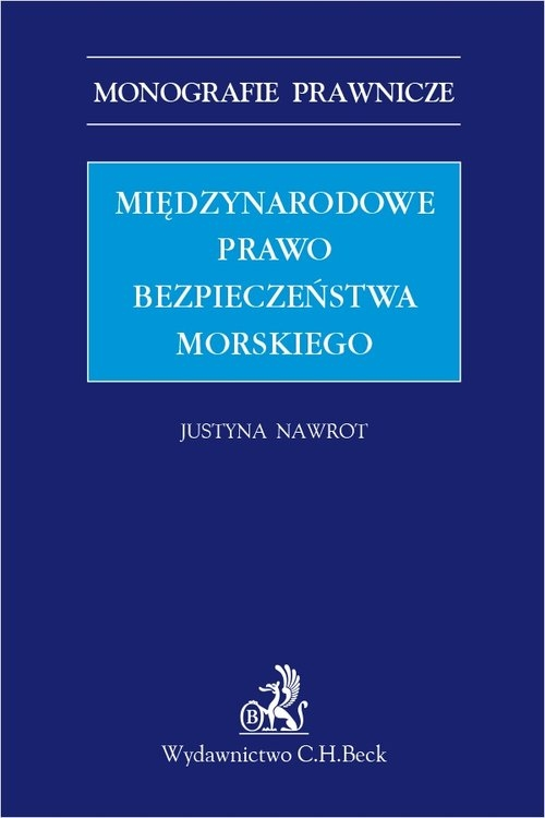 Międzynarodowe prawo bezpieczeństwa morskiego dr Justyna Nawrot