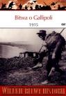 Wielkie Bitwy Historii. Bitwa o Gallipoli 1915 + DVD