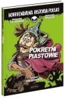 Horrrendalna historia Polski. Pokrętni Piastowie