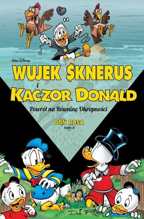 Wujek Sknerus i Kaczor Donald: Powrót na Równinę Okropności Tom 2 Rosa Don
