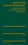 MERITUM Rachunkowość wyd.10/2019 Rachunkowość i sprawozdawczość Opracowanie zbiorowe