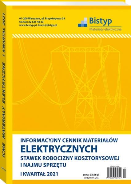 Informacyjny cennik materiałów elektrycznych, stawek robocizny kosztorysowej i najmu sprzętu (PIP-6504)