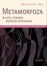 Metamorfoza czyli terapia jednego spotkania