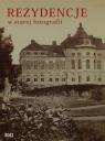 Rezydencje w starej fotografii