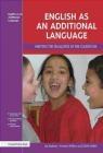 English as an Additional Language Edith Kellet, Yvonne Wilkin, Liz Haslam