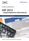 VAT 2015 - rozporządzenia wykonawcze