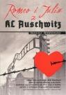 Romeo i Julia z KL Auschwitz