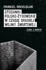 Stosunki polsko-żydowskie w czasie drugiej wojny światowej