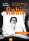 Marta Robin Pasja życia