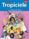 Nowi Tropiciele SP Podręcznik 1/3 WSiP Praca zbiorowa