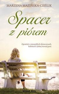 Spacer z piórem Mazińska-Cieślik Marzena