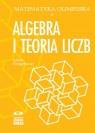 Matematyka olimpijska Algebra i teoria liczb