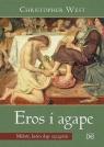 Eros i Agape. Miłość, która daje szczęście