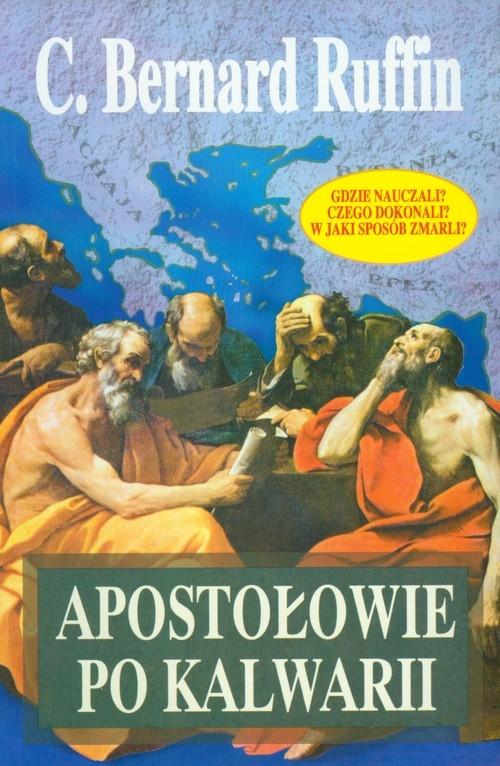 Apostołowie po Kalwarii Ruffin Bernard C.