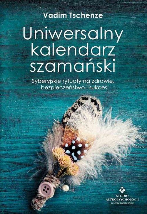 Uniwersalny kalendarz szamański (Uszkodzona okładka) Tschenze Vadim