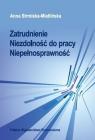 Zatrudnienie Niezdolność do pracy Niepełnosprawność  Strmińska-Mietlińska Anna