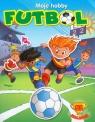 Moje hobby Futbol