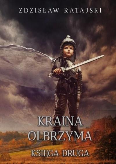 Kraina Olbrzyma. Księga druga Ratajski Zdzisław