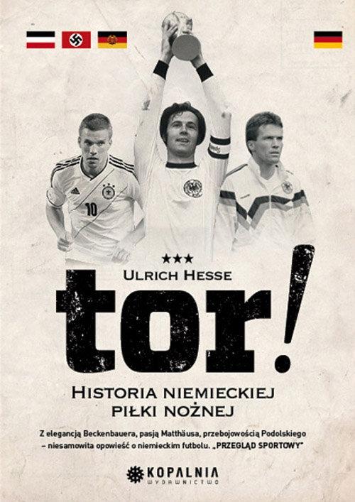 Tor! Historia niemieckiej piłki nożnej Hesse Ulrich