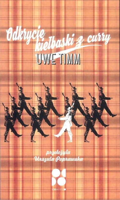 Odkrycie kiełbaski z curry - Uwe Timm - książka