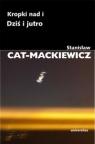 Kropki nad i Dziś i jutro Cat-Mackiewicz Stanisław