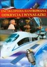Encyklopedia ilustrowana Odkrycia i wynalazki