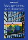 Polska terminologia unijna Ciostek Anna
