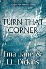 Turn That Corner