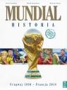 Mundial. Historia. Urugwaj 1930 - Francja 2018