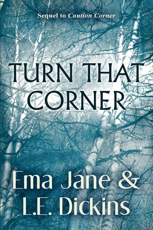 Turn That Corner Jane Ema