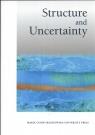 Structure und Uncentainty