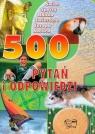500 pytań i odpowiedzi
