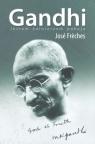 Gandhi jestem żołnierzem pokoju Freches Jose