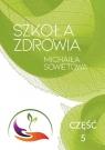 Szkoła Zdrowia Michaiła Sowietowa cz.5