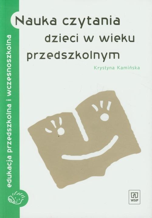Nauka czytania dzieci w wieku przedszkolnym Kamińska Krystyna