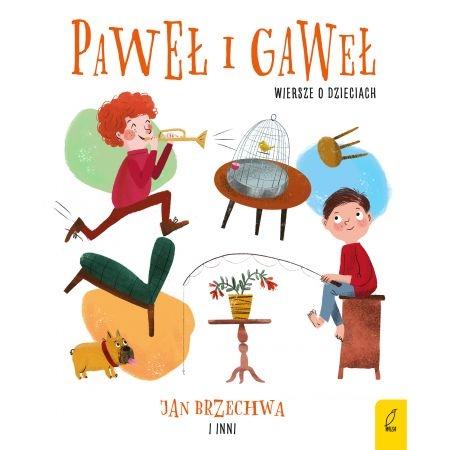 Paweł i Gaweł. Wiersze o dzieciach Jan Brzechwa
