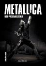Metallica Bez przebaczenia
