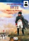 1812 Marsz na Moskwę Austin Paul Britten