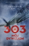 303 Mój dywizjon Kotz Tadeusz