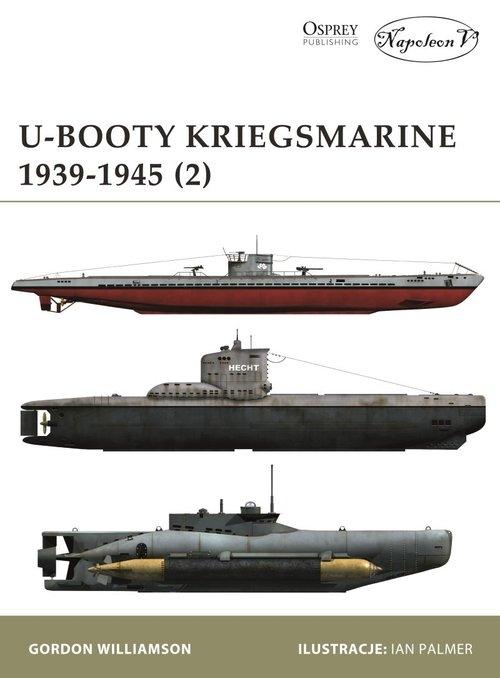U-Booty Kriegsmarine 1939-1945 (2) Williamson Gordon