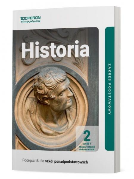 Podręcznik. Historia. Klasa 2. Część 1. Zakres podstawowy. Liceum i technikum Janusz Ustrzycki, Mirosław Ustrzycki