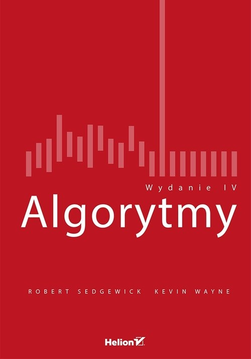 Algorytmy Sedgewick Robert, Wayne Kevin
