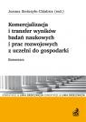Komercjalizacja i transfer wyników badań naukowych i prac rozwojowych z